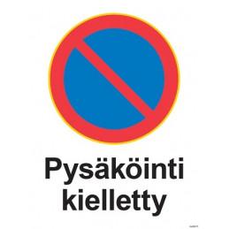 Pysäköinti kielletty...